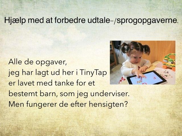 Hjælp Med Forbedringsforslag:) by Dorte Eriksen