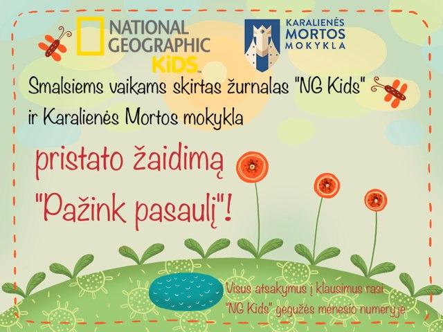 Pažink Pasaulį su NG Kids ir KMM Nr.2 by Sandra Kriukaitė