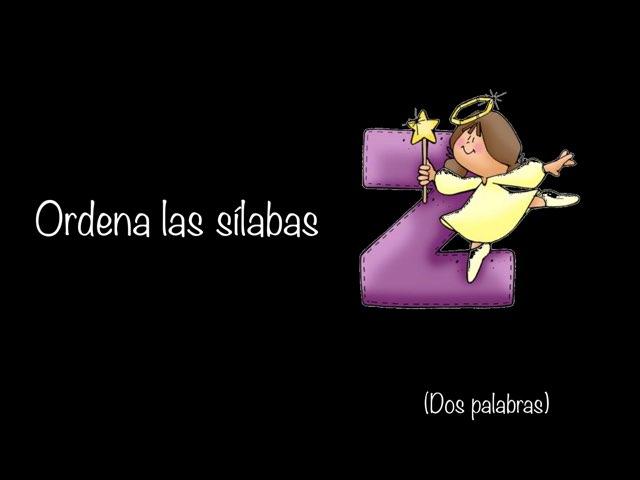 Ordena Las Sílabas De Las Dos Palabras by Zoila Masaveu