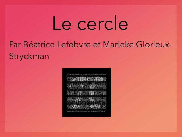 Le Cercle par Béatrice et Marieke by Beatrice Lefebvre