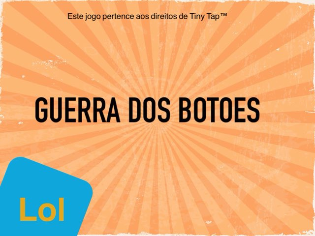 Lol Games: Guerra dos Botões by Lol Games