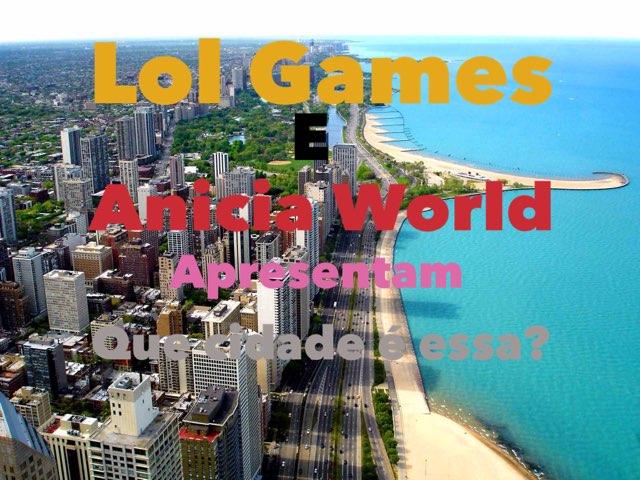 Que Cidade É Essa? by Lol Games