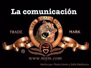 La Comunicación  by Sofía Salafranca