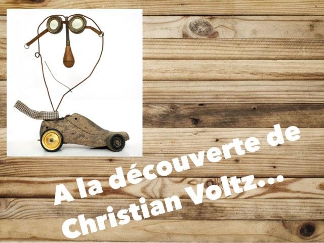 A La Découverte De Christian Voltz by Alice Turpin
