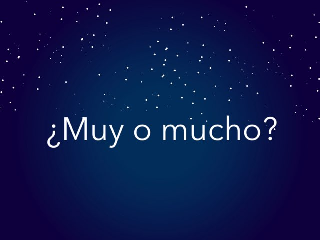 ¿MUY O MUCHO? by Juan  Fernández