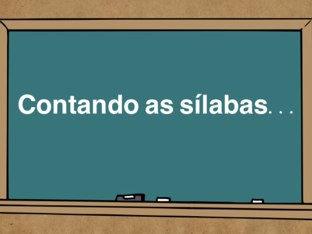 Contando as sílabas... by Tati Barrozo