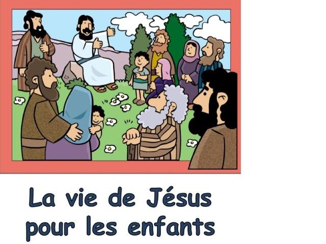 L'histoire De Jésus Pour Les Chrétiens by Alice Turpin