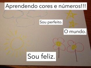 Aprendendo Cores E Números  by Asa fernanda