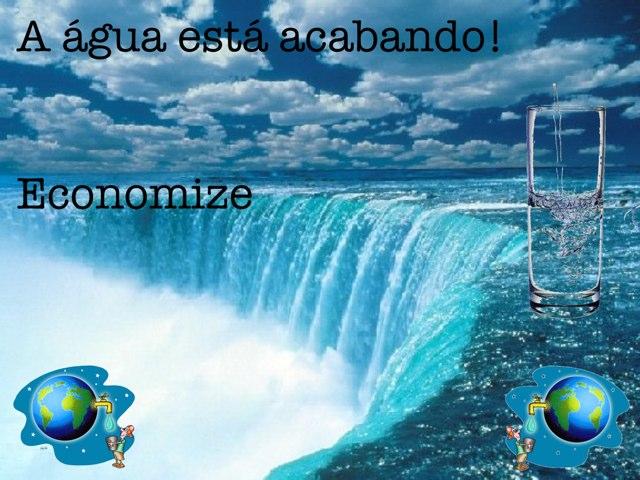 Economize a água by Manoela Martedi
