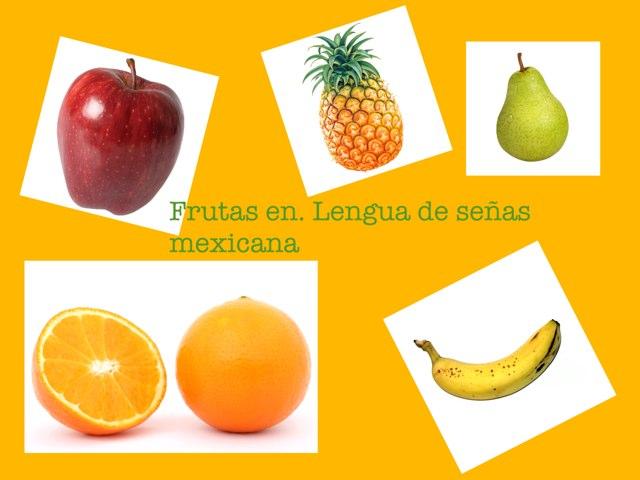 Frutas Lengua De Señas Mexicana by Pao Mancera