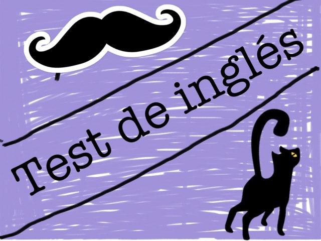 Test De Inglés  by Sandra Vasiliu Tomas