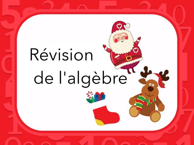Révision Algèbre  by Marika Perrault