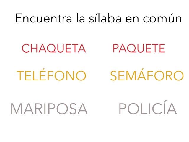 Encuentra La Sílaba En Común by Jose Sanchez Ureña