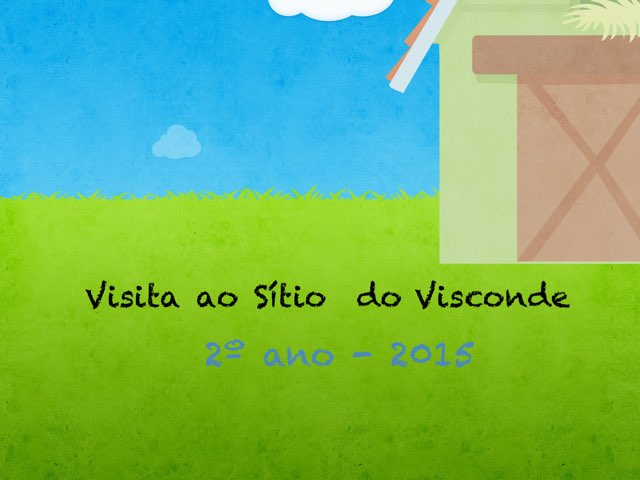 Visita ao Sítio by Tenile Duarte