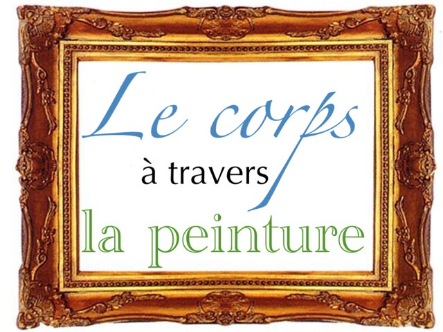 Le Corps À Travers La Peinture by Florence Latour
