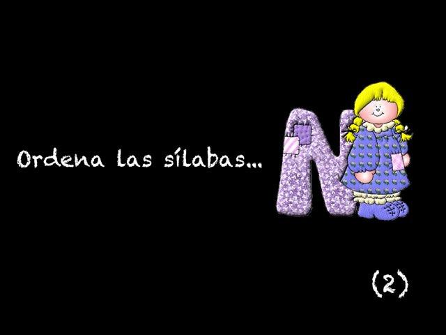 Ordena Las Sílabas (2) by Zoila Masaveu