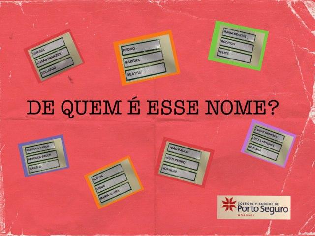 DE QUEM É ESSE NOME? by Dani Bogolenta