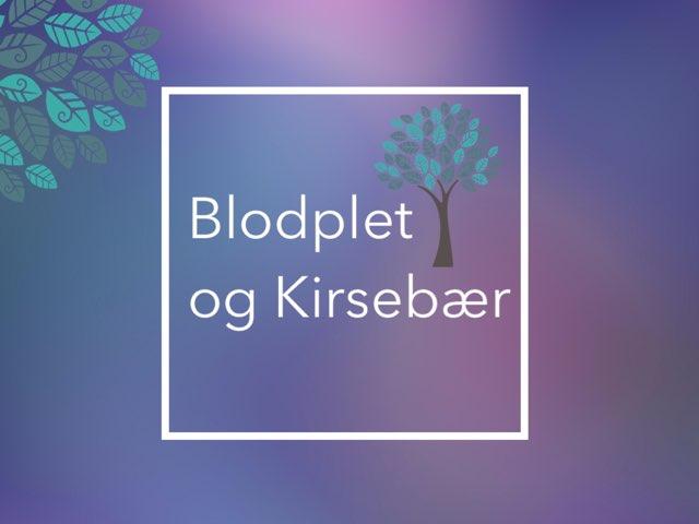 Blodplet & Kirsebær by Karoline Annlie