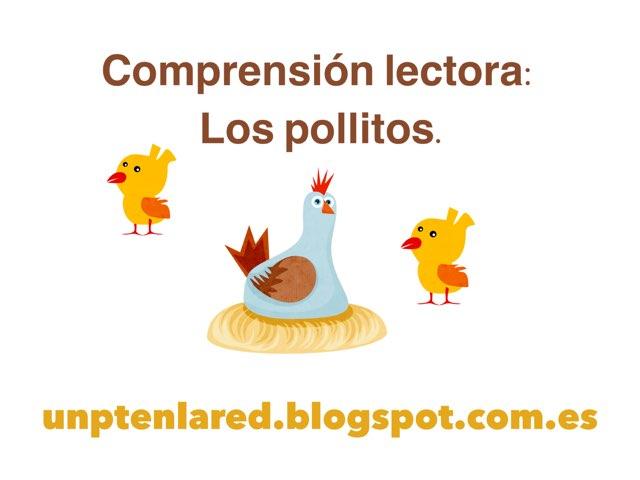Comprensión Lectora: Los Pollitos. by Jose Sanchez Ureña