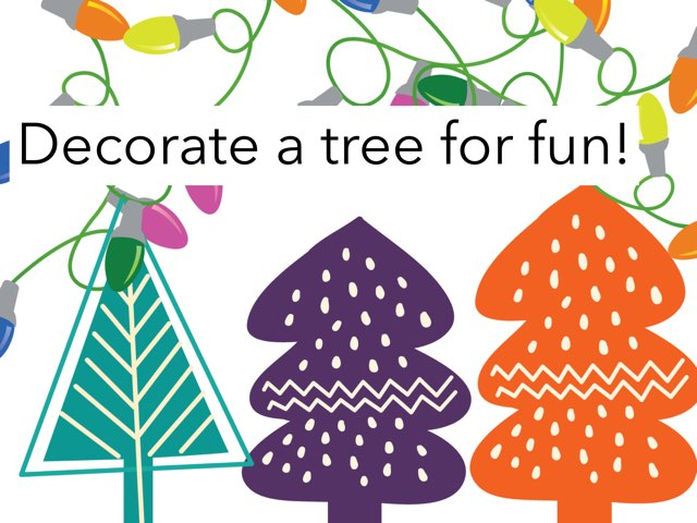 Decorate A Tree For Fun! by Dana Kickler