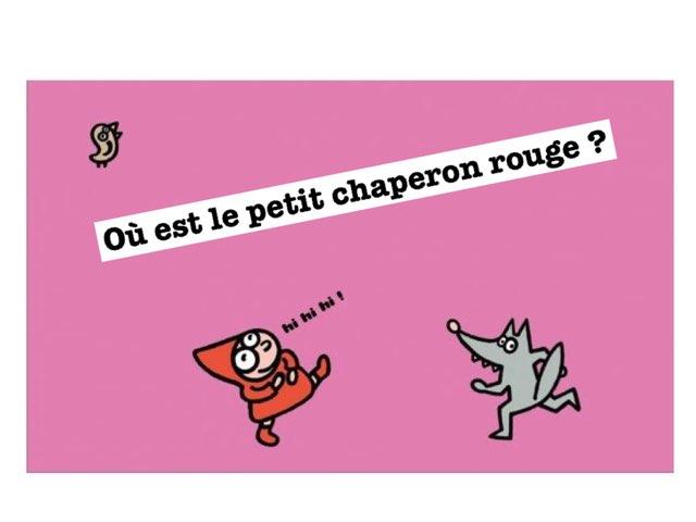 Où Est Le Petit Chaperon Rouge ? by Seve Haudebourg