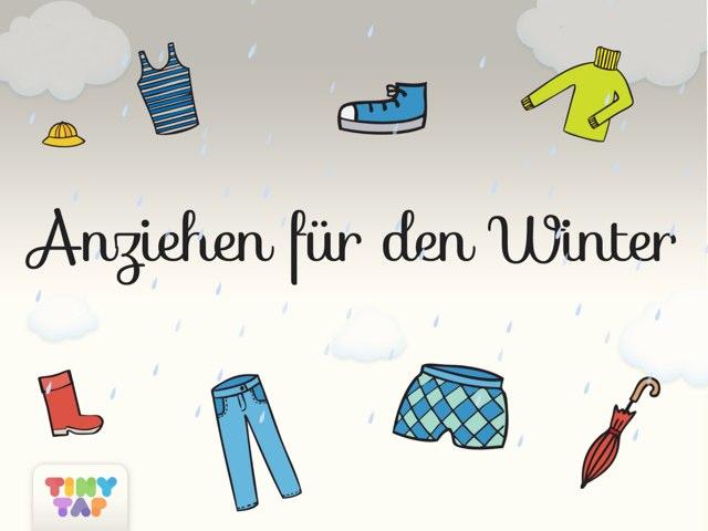 Anziehen Für Den Winter by Tiny Tap