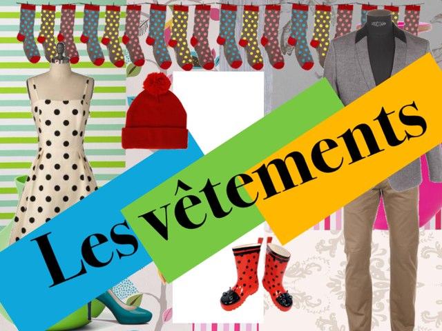 Les Vêtements by Ecole0179 Auber179
