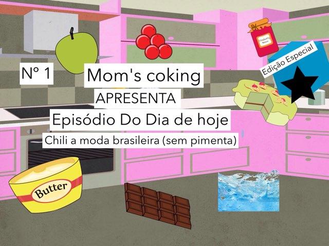Mom's Coking (Culinária Mom's Coking) by Curiosidades Curiosas