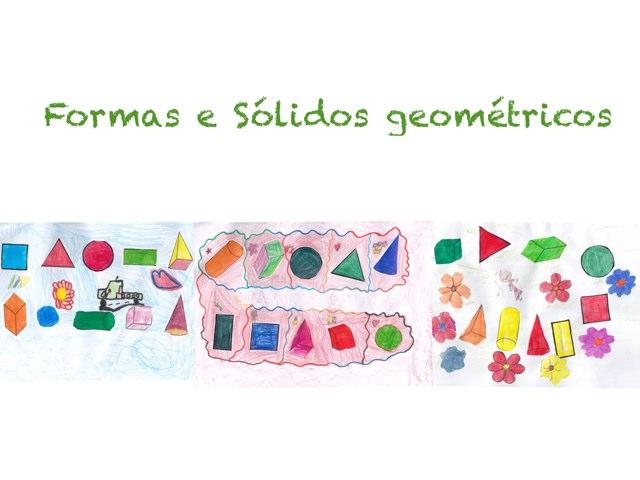 Formas e Sólidos Geométricos  by Lara Sodré