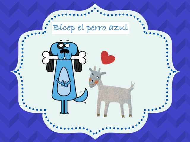 Bícep El Perro Azul  by Eva rosenblatt