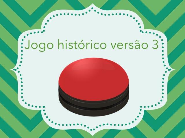 Jogo Histórico 3 by Daniel Contente Romanzini