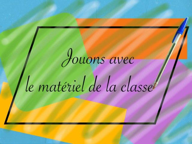 Le Matériel Scolaire by Ecole0179 Auber179
