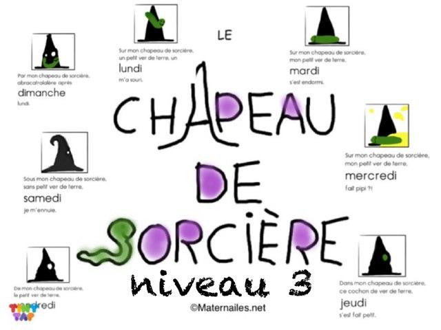 Le Chapeau De Sorcière  3  by Marie S