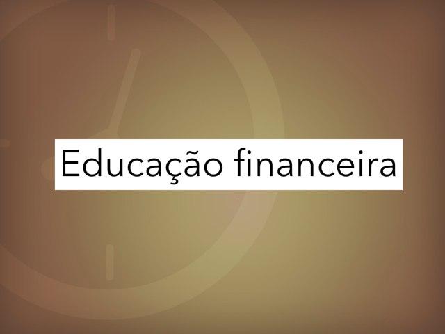 Educação Financeira by Escola lápis de cor