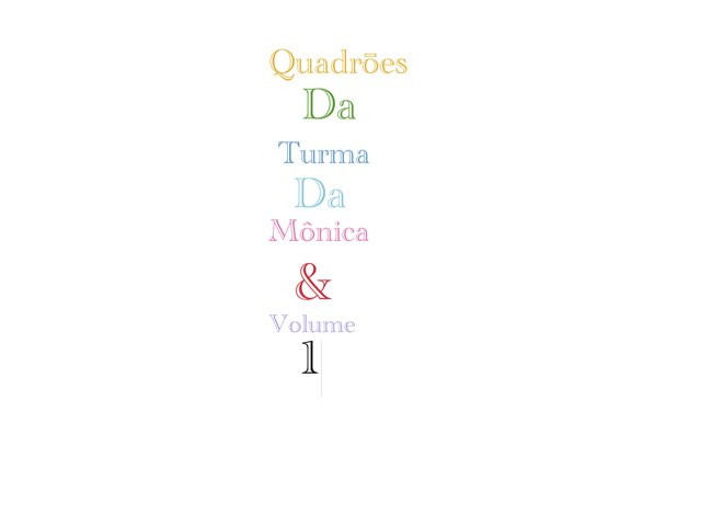 Quadrōes Da Turma Da Mônica & Volume 1 by Curiosidades Curiosas