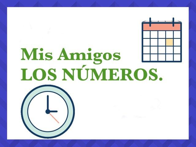 Mis Amigos LOS NÚMEROS. by Ana Amor Soto