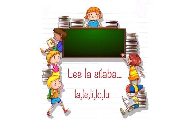 Lee La Sílaba (la,le,li,lo,lu) by Zoila Masaveu