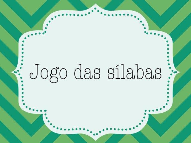Jogo Das Sílabas  by Larissa Caldeira