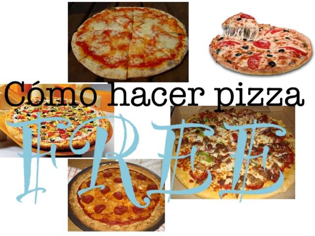 Pizza Maker Gratis Y En Español by Sandra Vasiliu Tomas