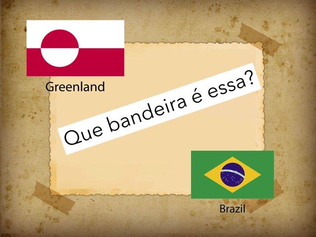 Que Bandeira É Essa? by ۞Ste Lonza