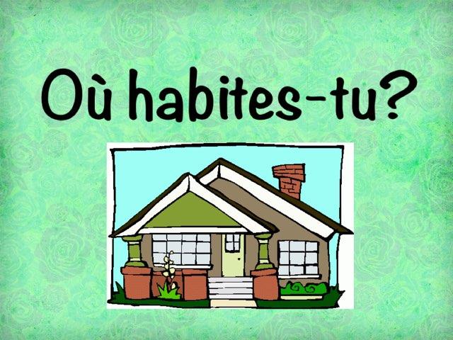Où Habites-tu? by Classics Davison