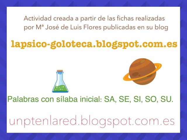 Palabras Con Sílaba Inicial Sa Se Si So Su Juegos Online Gratis Para Niños En Primero De Primaria Por Jose Sanchez Ureña