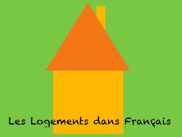 Les Logements Dans Français by Maxwell Bao