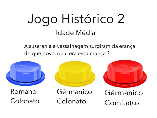 Jogo Histórico 2 by Daniel Contente Romanzini