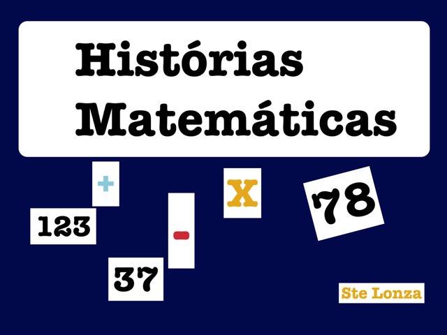 Histórias Matemáticas  by ۞Ste Lonza