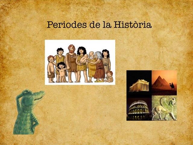 Edats i Periodes de la Història by Silvia Soteras