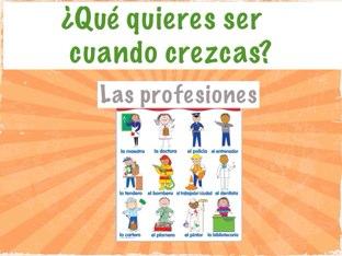 Las Profesiones- ¿Qué quieres ser cuando crezcas? by Silvia Zaragoza