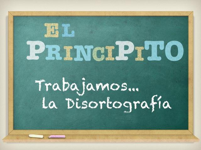 El Principito Y La Disortografía  by Claudia Bornay Elías
