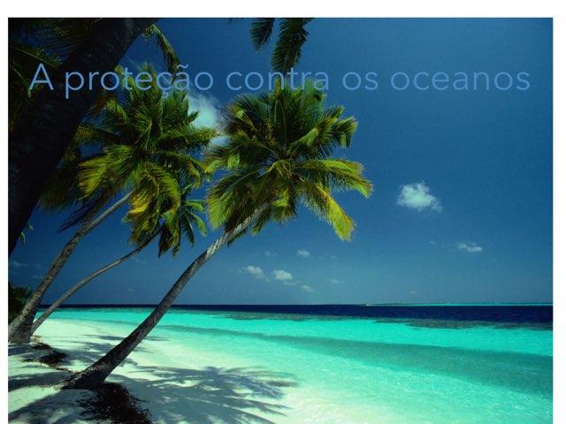 A Proteção Contra Os Oceanos by Rede Caminho do Saber