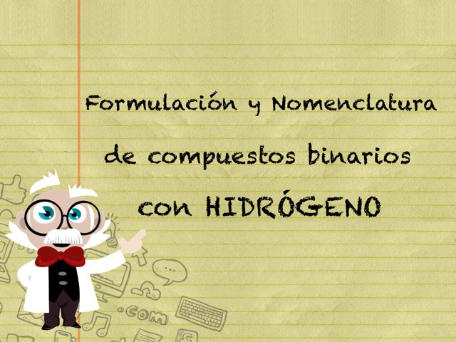 Compuestos Binarios Con Hidrógeno by Sara Garcia